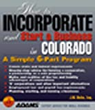 How to Incorporate and Start a Business in Colorado, J. W. Dicks, 1558507671