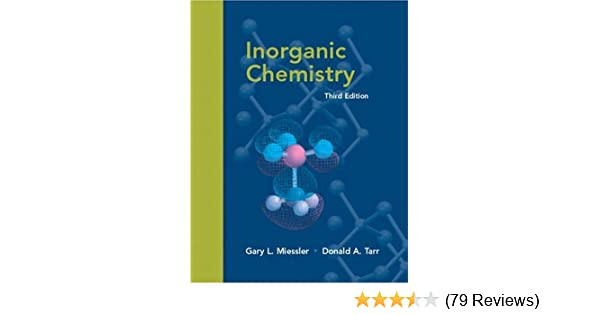 Inorganic chemistry 3rd edition gary l miessler donald a tarr inorganic chemistry 3rd edition gary l miessler donald a tarr 9780130354716 amazon books fandeluxe Images