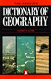 Dictionary of Geography, Audrey N. Clark, 0140512330