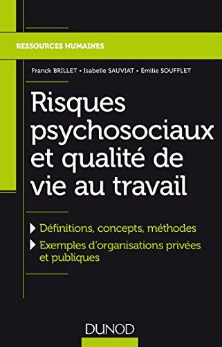 Amazon Com Risques Psychosociaux Et Qualite De Vie Au