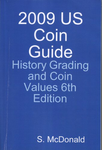 2010 US Coins History Grading and Values