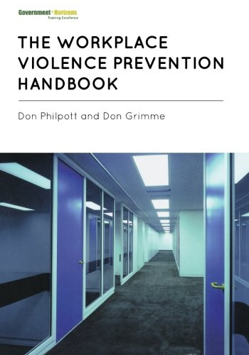 (The Workplace Violence Prevention Handbook )