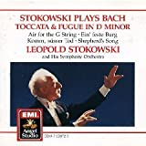 Stokowski Plays Bach : Toccata + Fugue in D minor, Air for a G String, Ein feste Burg Komm susser Tod, Shepherd's Song (EMI)