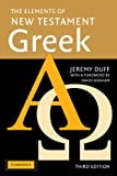 The Elements of New Testament Greek, Jeremy Duff, 0521755514