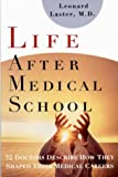 Life after Medical School, Leonard Laster, 0393710300