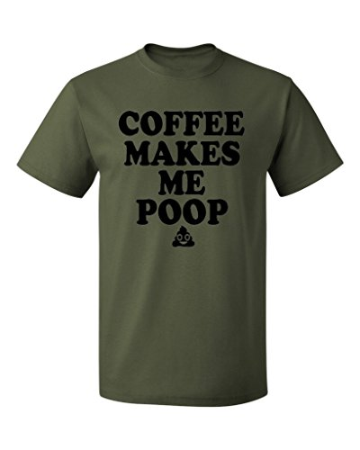 pb-coffee-makes-me-poop-mens-t-shirt-m-military