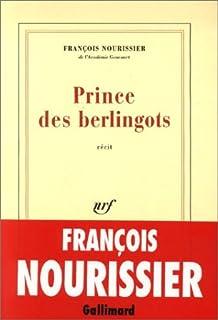 Prince des berlingots : récit, Nourissier, François