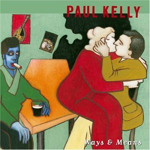 amazon ways means paul kelly 輸入盤 音楽