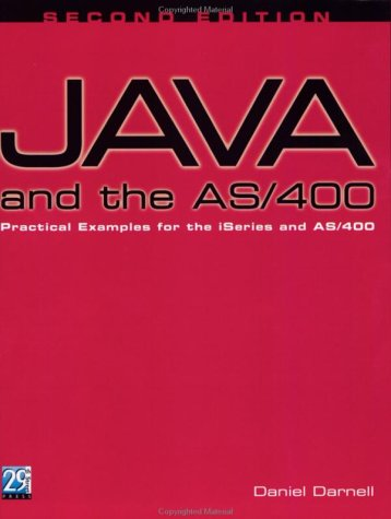 Java and the AS/400, Second Edition: Practical Examples for the iSeries & AS/400 by Brand: 29th Street Pr