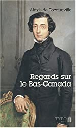 Regards sur le Bas-Canada
