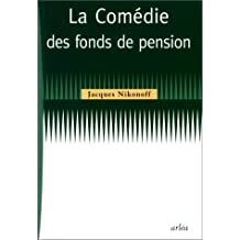 Comédie des fonds de pension (La)