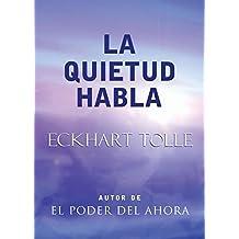 La quietud habla / Stillness Speaks