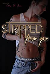 Stripped From You: (Strip You #1) (Strip You Series)