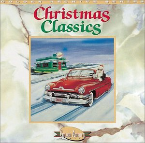 Christmas Classics (Golden Archive Series) (Golden Voices Christmas)