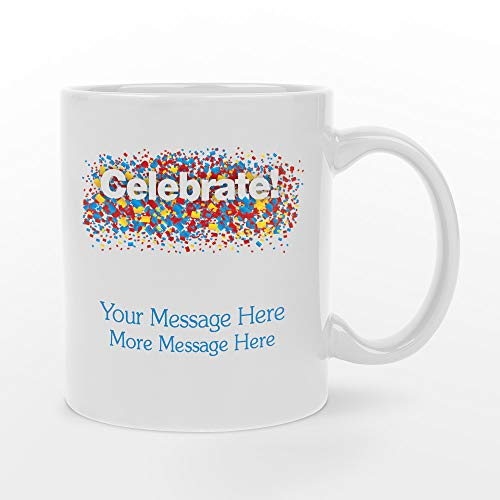 (Personalized 11oz Celebrate White Ceramic Mug - BPA-free, Microwaveable & Top Shelf Dishwasher)