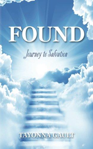 Read Online Found: Journey to Salvation pdf epub