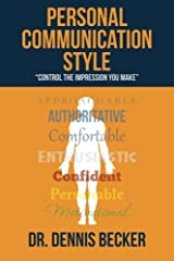 """Personal Communication Style: """"control the impression you make"""" Paperback"""