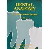 Dental Anatomy: A Self Instructional Program, Ninth Edition