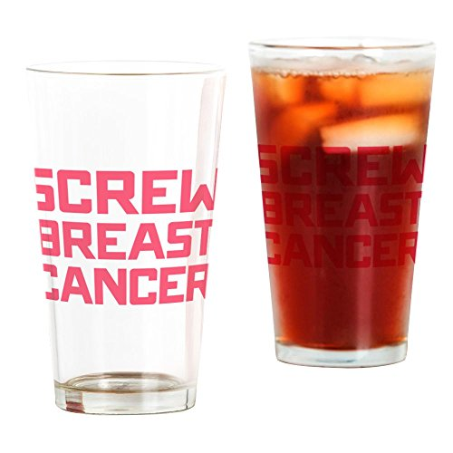 Breast Cancer Drinking Glass - CafePress Screw Breast Cancer Pint Glass, 16 oz. Drinking Glass