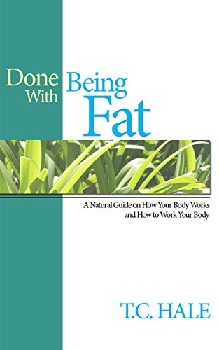Book: Done With Being Fat by T.C. Hale