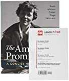 The American Promise: A Concise History, Volume 2 & LaunchPad for The American Promise and The American Promise Value Edition (Six Month Access): From 1865