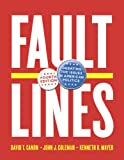 Faultlines, David T. Canon and John J. Coleman, 039392159X