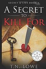 A Secret To Kill For: Secret and Lies Book 1 Paperback