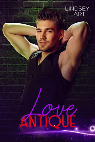 LOVE ANTIQUE (Rules of Love Book 3) (Furniture Home Farmer)