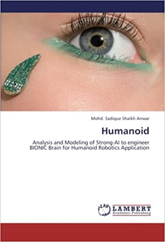 Humanoid: Analysis and Modeling of Strong-AI to engineer