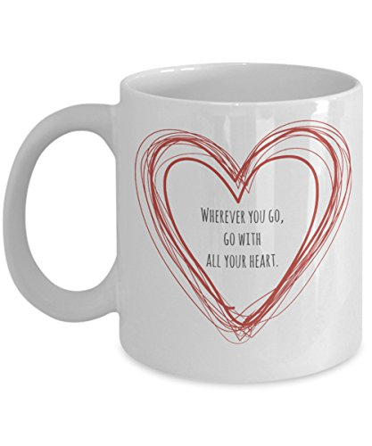 wherever-you-go-confucius-quotes-personalized-coffee-mug-ceramic-11-ounce-by-renegade-spirits