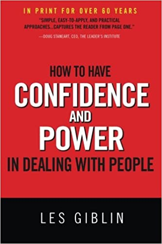 Leslie Giblin - How to Have Confidence and Power in Dealing with People