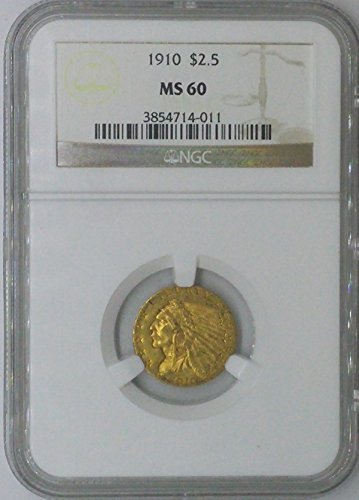 1910 Indian Head $2.50 MS-60 NGC Gold Indian $2.5 Dollar MS-60 NGC .900
