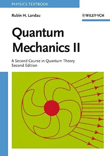 Quantum Mechanics II: A Second Course in Quantum Theory