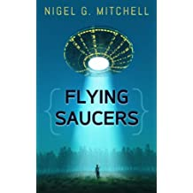 Flying Saucers: A Comedy/Sci-fi Adventure