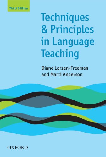 Techniques and Principles in Language Teaching 3rd edition - Oxford Handbooks for Language Teachers (Teaching Techniques in English as a Second Language)