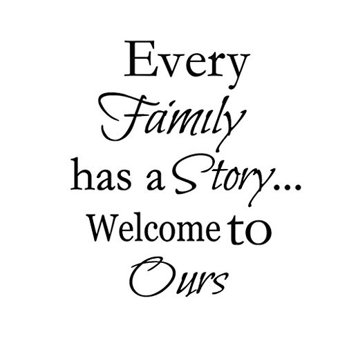 Every Family Has A Story.Welcome to Ours Wall Decal Vinyl Quotes Sticker Sayings Home Decor