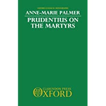 Prudentius on the Martyrs
