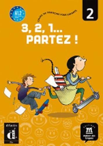 3,2,1 Partez!: Livre De L'Eleve 2 (French Edition) pdf epub