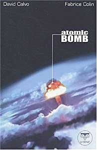 Atomic bomb par Sabrina Calvo