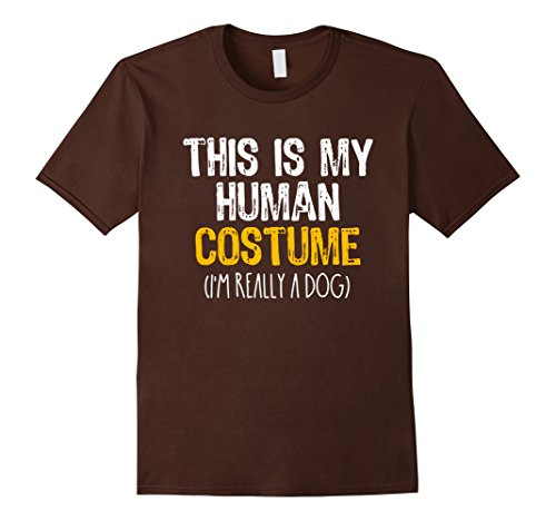 Dog And Human Halloween Costume Ideas (Mens This Is My Human Costume Dog Halloween Funny T-shirt Large Brown)