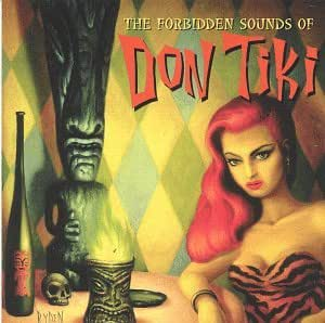 Forbidden Sounds of Don Tiki
