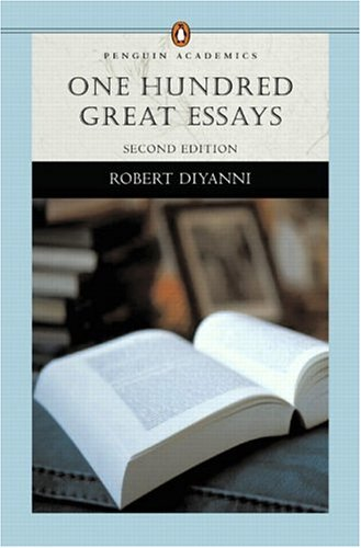 One Hundred Great Essays (Penguin Academics Series) (2nd Edition)