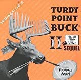 Turdy Point Buck II: Da Sequel