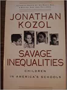 Savage Inequalities: Children in America's Schools Summary & Study Guide