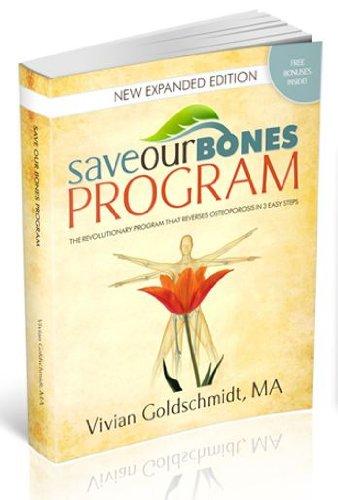 Save our bones program: vivian goldschmidt: 0689466069778: amazon.