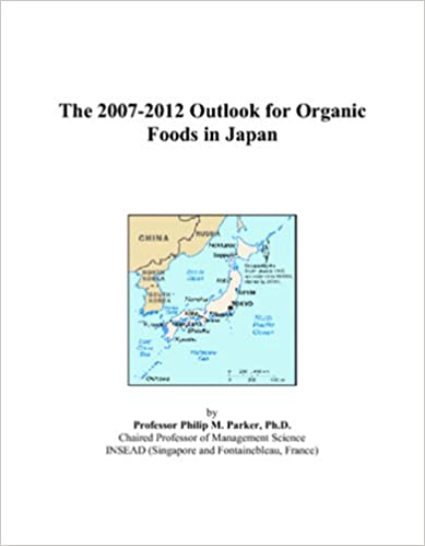 The 2007-2012 Outlook for Organic Foods in Japan