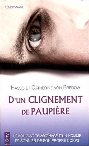 D'un clignement de paupière de Hasso von Bredow Catherine von Bredow 2016