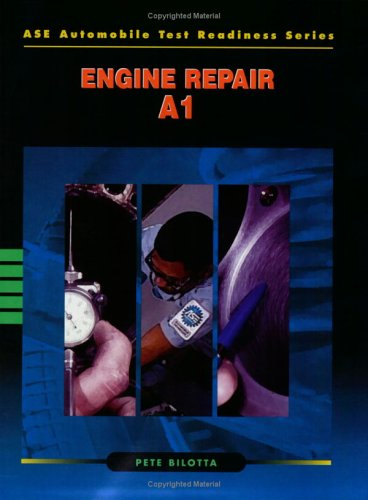ASE Automobile Test Readiness Series : Engine Repair - A1 PDF