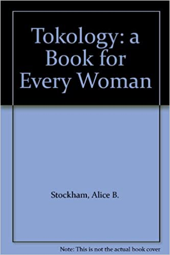 Amazon.com: Tokology: A Book for Every Woman: Alice Stockham ...