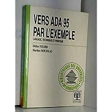 Vers ADA 95 par l'exemple. Langage, technique et pratique
